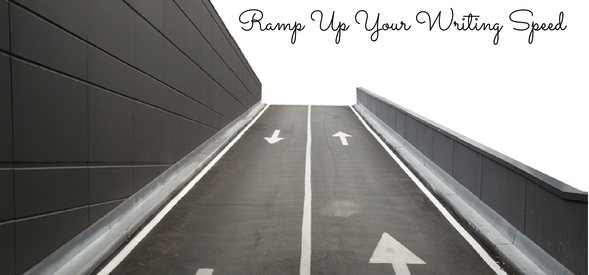 Ramp up your writing speed