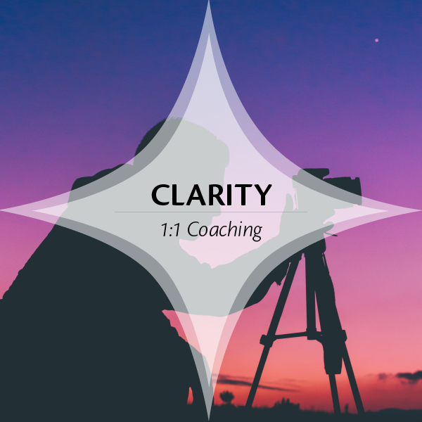 Clarity: 1:1 Coaching
