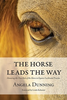 The Horse Leads the Way by Angela Dunning