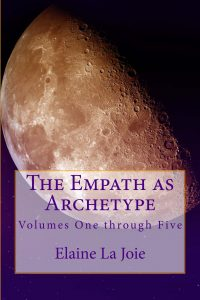 The Empath as Archetype by Elaine La Joie